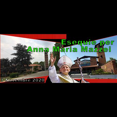 Rosario ed Esequie di Anna Maria Mazzei – in video