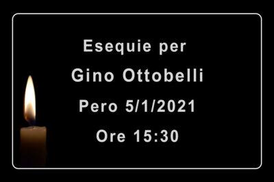 Rosario ed Esequie per Gino Ottobelli