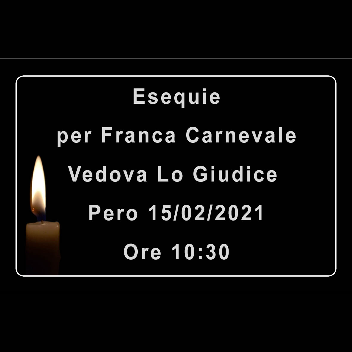 Esequie per Franca Carnevale vedova Lo Giudice