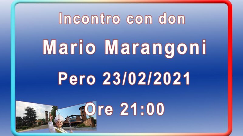 Incontro con don Mario Marangoni