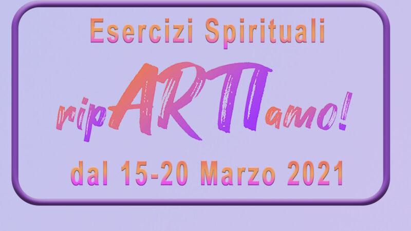 Esercizi Spirituali Quaresima 2021