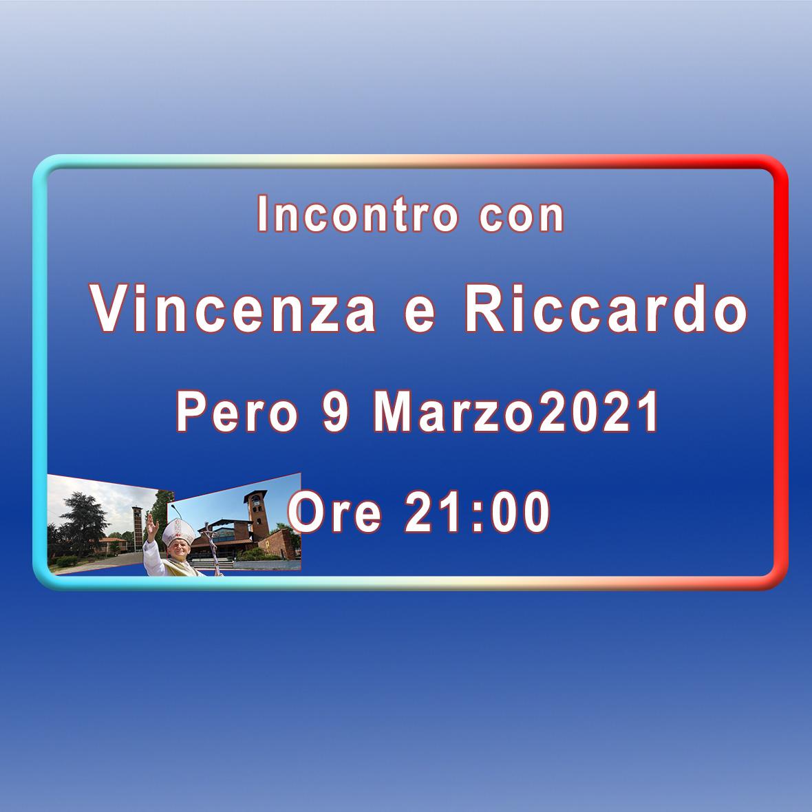 Incontro con Vincenza e Riccardo