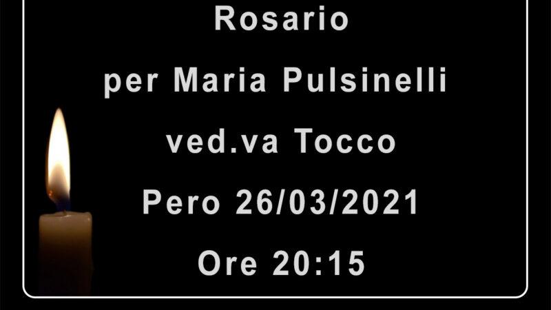 Rosario per Maria Pulsinelli ved.va Tocco