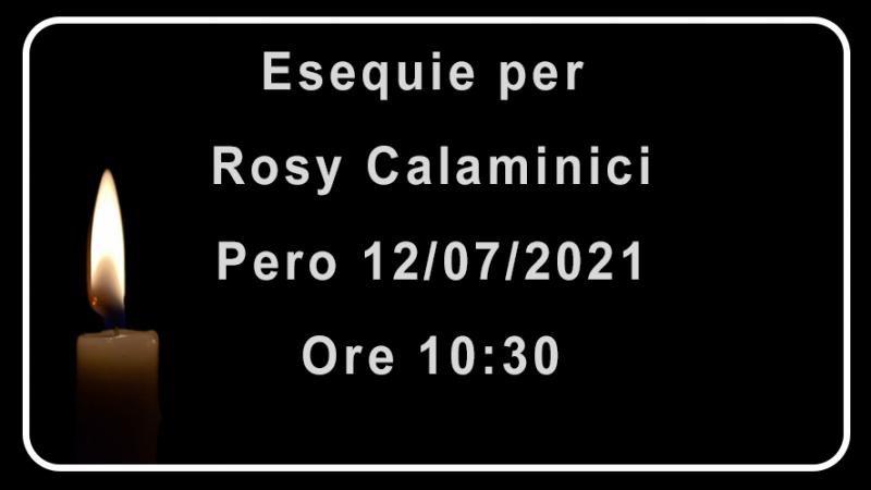 Esequie per Rosy Calaminici